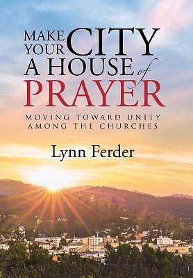 Picture of Make Your City a House of Prayer