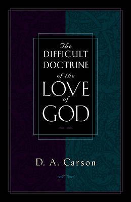 Picture of The Difficult Doctrine of the Love of God