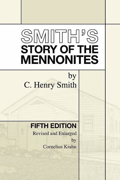 Picture of Smith's Story of the Mennonites