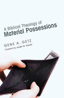 Picture of A Biblical Theology of Material Possessions