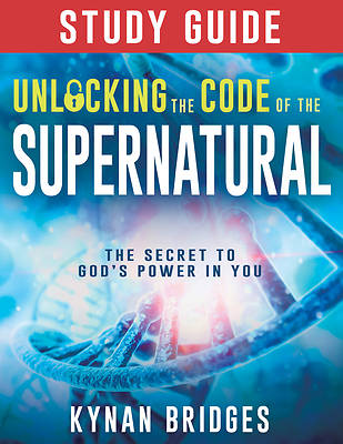 Picture of Unlocking the Code of the Supernatural Study Guide