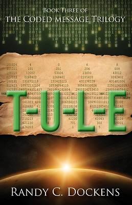 Picture of T-U-L-E