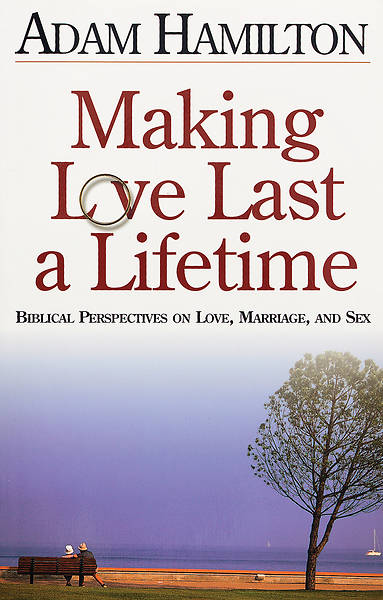 Making Love Last a Lifetime Participants Book