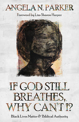 Picture of If God Still Breathes, Why Can't I?