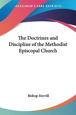 Picture of The Doctrines and Discipline of the Methodist Episcopal Church
