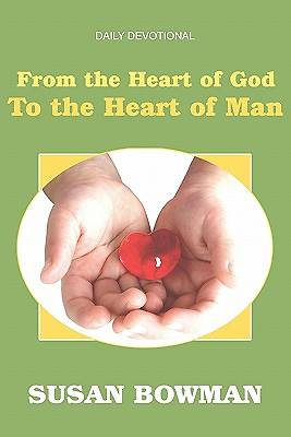 From the Heart of God to the Heart of Man