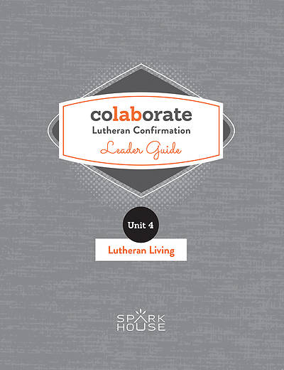 Picture of Colaborate: Lutheran Confirmation  Leader Guide: Lutheran Living