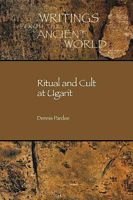 Ritual and Cult at Ugarit