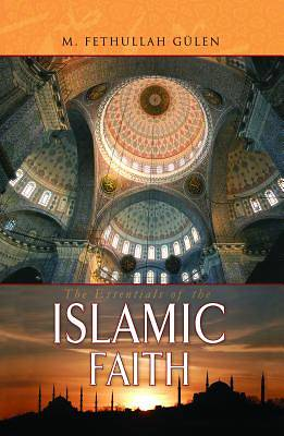 Essentials of The Islamic Faith [ePub Ebook]