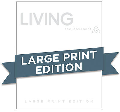 Picture of Covenant Bible Study: Living Participant Guide Large Print
