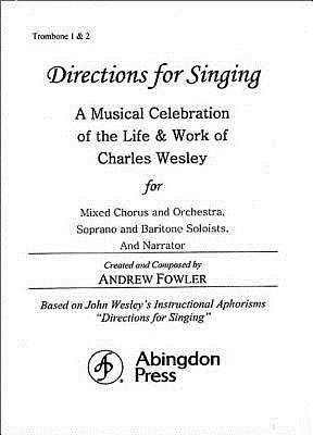 Directions for Singing - Trombone 1 & 2
