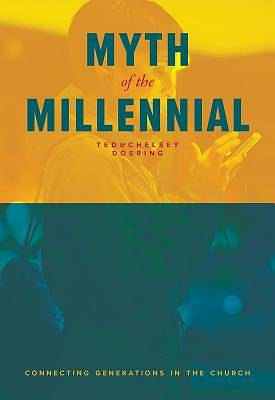 Myth of the Millennial