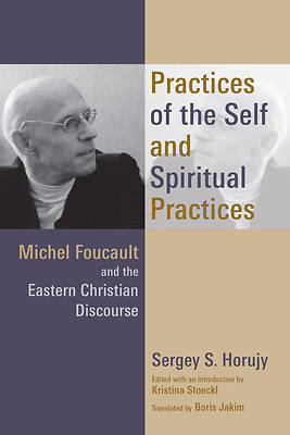 Practices of the Self and Spiritual Practices