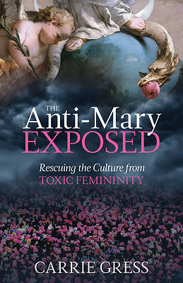 Picture of The Anti-Mary Exposed