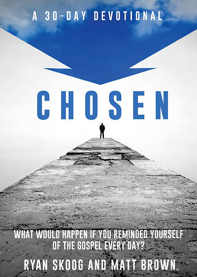 Chosen: A 30-Day Devotional