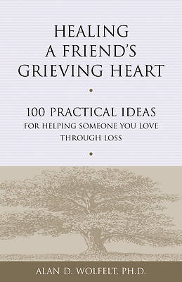 Healing a Friends Grieving Heart
