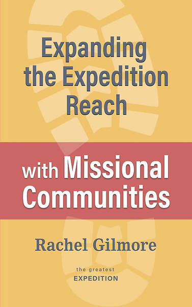 Picture of Expanding the Expedition Reach with Missional Communities