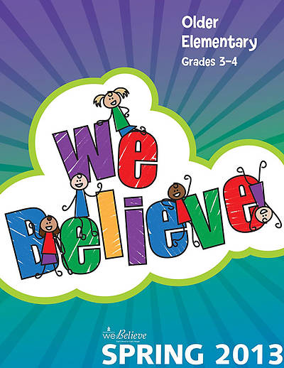 We Believe Older Elementary Teachers Book Spring 2013