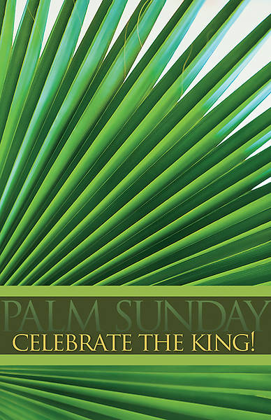 Celebrate the King! Palm Sunday Legal Size Bulletin - Pack of 100