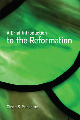 Picture of A Brief Introduction to the Reformation
