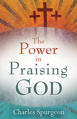 Power in Praising God