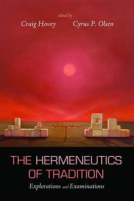 Picture of The Hermeneutics of Tradition