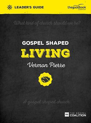 Picture of Gospel Shaped Living Leader's Guide