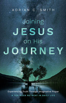 Joining Jesus on His Journey