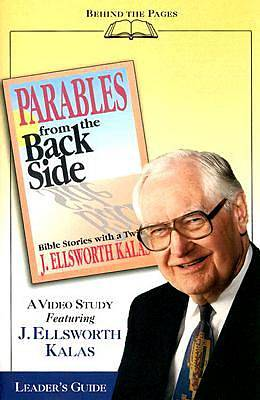 Parables from the Back Side - Video Study Guide