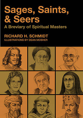 Sages, Saints, & Seers