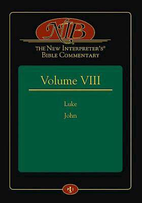 The New Interpreters® Bible Commentary Volume VIII