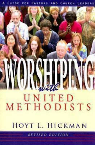 Picture of Worshiping with United Methodists Revised Edition