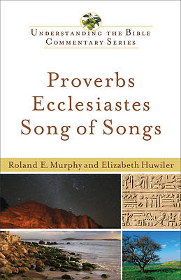 Proverbs, Ecclesiastes, Song of Songs