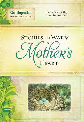 Stories to Warm a Mothers Heart