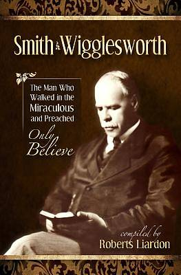 Smith Wigglesworth Collection