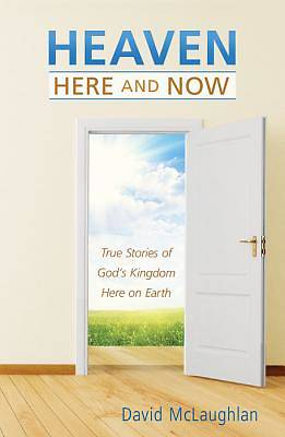 Picture of Heaven--Here and Now