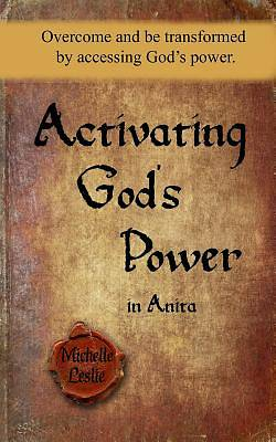 Picture of Activating God's Power in Anita