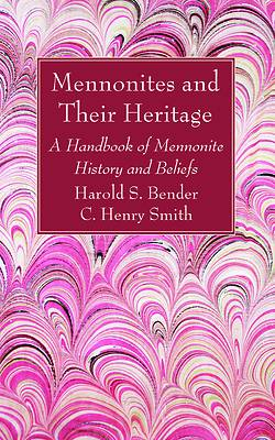Picture of Mennonites and Their Heritage