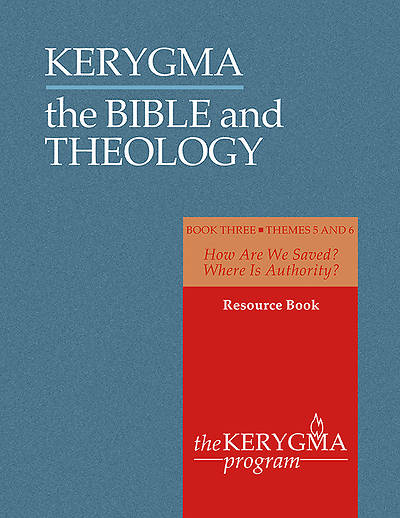 Kerygma - The Bible and Theology Resource Book III