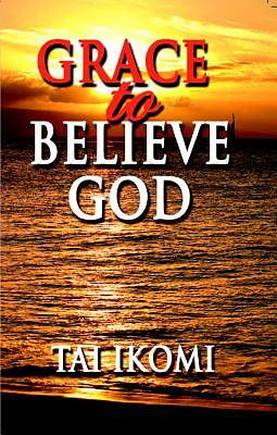 Grace to Believe God [Adobe Ebook]