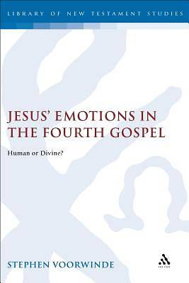 Jesus Emotions in the Fourth Gospel