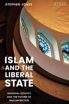 Picture of Islam and the Liberal State