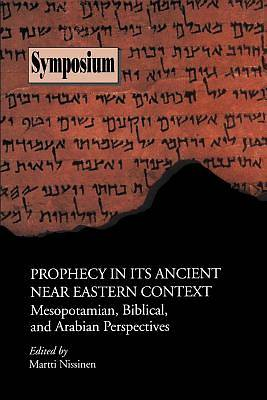 Picture of Prophecy in Its Ancient Near Eastern Context