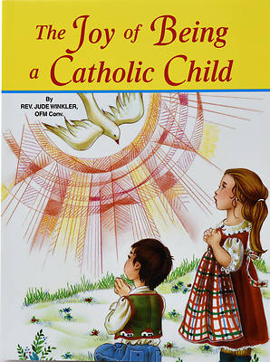 Picture of The Joy of Being a Catholic Child