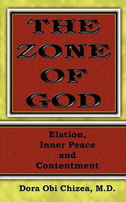 Picture of The Zone of God (Elation, Inner Peace, Contentment)