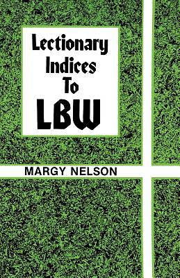 Lectionary Indices to Lbw