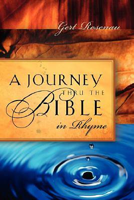 A Journey Thru the Bible in Rhyme