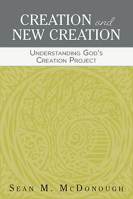 Creation and New Creation
