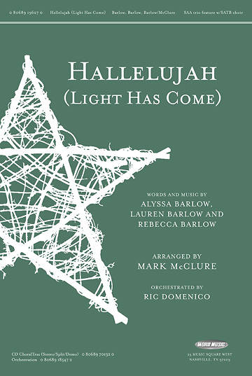 Hallelujah (Light Has Come) SSA trio feature with SATB choir anthem