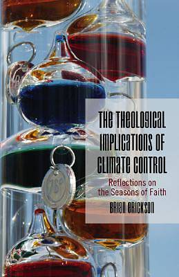 The Theological Implications of Climate Control